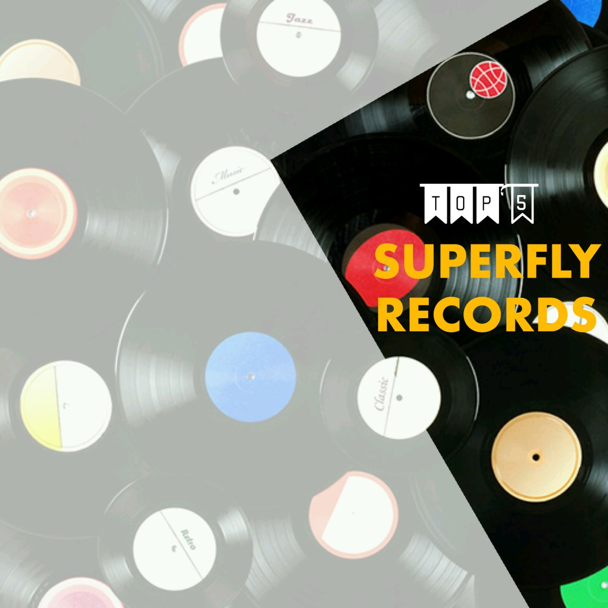 TOP 5 – Superfly Records